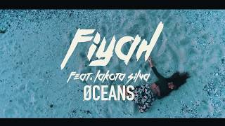 Смотреть клип Øceans Ft. Lakota Silva - Fiyah