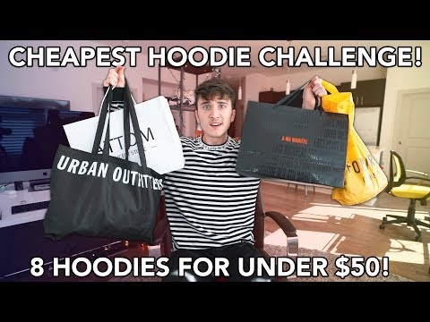 8 Hoodies For Under $50! CHEAPEST HOODIE CHALLENGE!