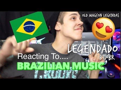REACTING TO BRAZILIAN MUSIC (Legendado PT/BR)