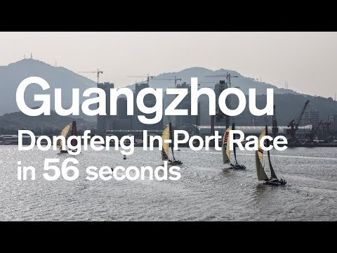 Watch the Dongfeng In-Port Race Guangzhou in 56 seconds! | Volvo Ocean Race
