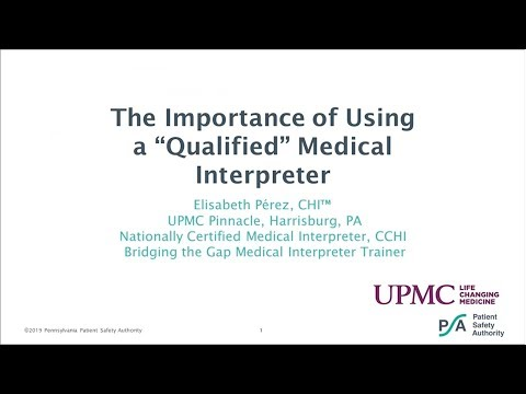 """The Importance of Using a """"Qualified"""" Medical Interpreter Webinar"""