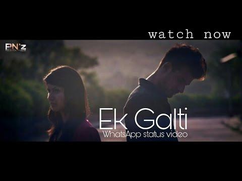 Ek Galti 💔 | Jab Aankhein Band Hoti Hain | Whatsapp Status Video