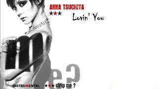 Anna Tsuchiya / Lovin' You  (Instrumental)  カラオケ (土屋アンナ)