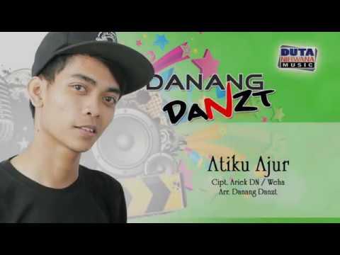 Atiku Ajur – Danang Danzt [ Official Audio ]