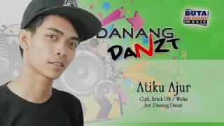 Danang Danzt - Atiku Ajur [OFFICIAL]