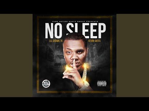 No Sleep (feat. Kevin Gates)