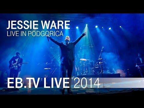 JESSIE WARE live in Podgorica (2014)
