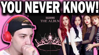 BLACKPINK- You Never Know REACTION!