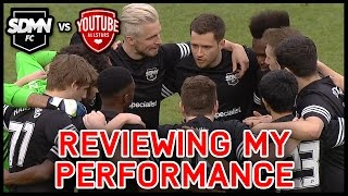 SIDEMEN FC VS YOUTUBE ALLSTARS! REVIEWING MY PERFORMANCE!
