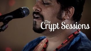 Raghu Dixit - I Still Love You // The Crypt Sessions