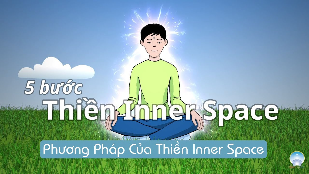 5 bước thiền Inner Space