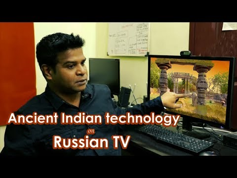 Russian TV on my Findings about Ancient Indian Technology