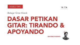 Video Belajar Gitar Klasik : Basic Petikan Tirando & Apoyando - Rachmat Kusnadi download MP3, 3GP, MP4, WEBM, AVI, FLV April 2018