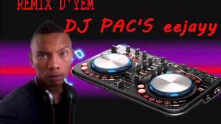 D'YEM remix  NOUVEAUTE 2016 dj pac's eejay