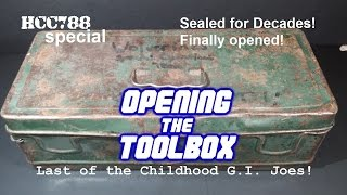 HCC788 - Last of the Childhood G.I. Joes! Opening the Toolbox!