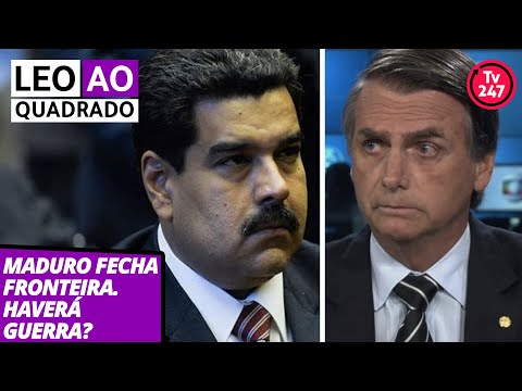 Leo ao quadrado (21.2.19): Maduro fecha fronteira. Haverá guerra?