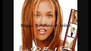 Lorie - Baggy, Bandana et poésie