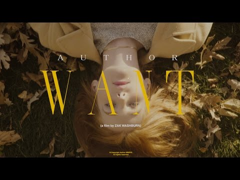 """Author - """"Want"""" Official Music Video"""