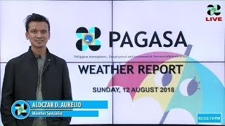 Public Weather Forecast Issued at 4:00 PM August 12, 2018 | Hydrological Updates as of 2:00 PM Augus