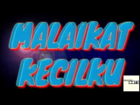MALAIKAT KECILKU (Video Lyric)