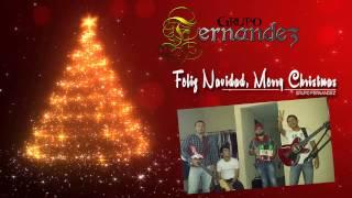 Feliz Navidad, Merry Christmas - Grupo Fernandez [Navidad 2014]
