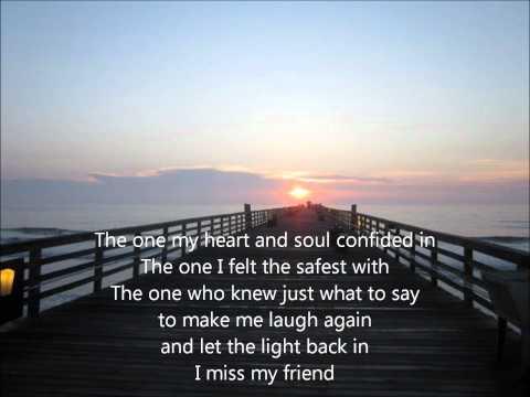 I Miss My Friend by Darryl Worley