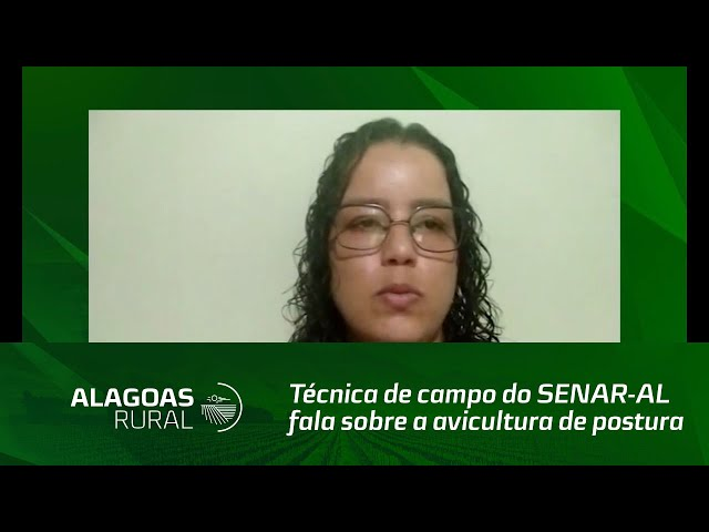 Técnica de campo do SENAR-AL fala sobre a avicultura de postura