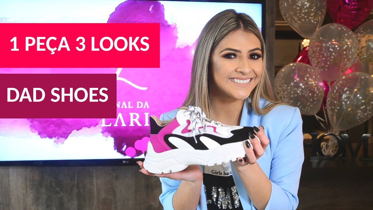TAG : 1 PEÇA 3 LOOKS - Chunky Sneakers
