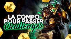 LA COMPO A SPAM POUR MONTER CHALLENGER SUR TFT !