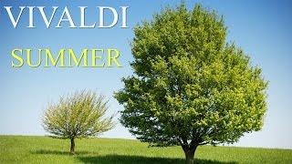 Vivaldi - The Four Seasons Summer (FULL) - Classical Music HD