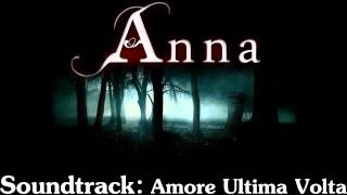 Anna Soundtrack 01 Amore Ultima Volta