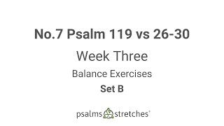 No.7 Psalm 119 vs 26-30 Week 3 Set B
