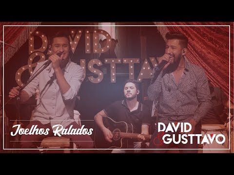 David e Gusttavo - Joelhos Ralados DVD Nos Bares da Cidade - Ao Vivo