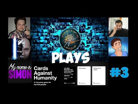 The Reactors League Play Cards Against Humanity #3