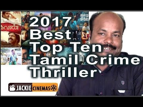 Tamil Cinema  2017 Best Crime Thriller  Top Ten Jackiesekar Recommended | Jackiecinemas