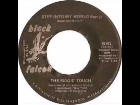 The Magic Touch - Step Into My World, Part 2 (1971)