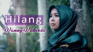 HILANG COVER BY VANNY VABIOLA