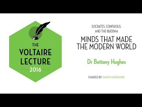 The Voltaire Lecture 2016, with Bettany Hughes | Socrates, Confucius, and the Buddha