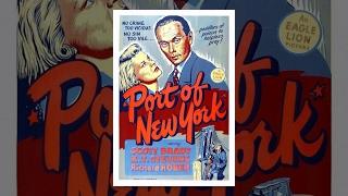 Порт Нью-Йорка (1949) фильм