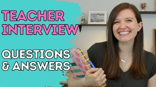 Teacher Interview Questions and Answers \u0026 Interview Tips in 2021