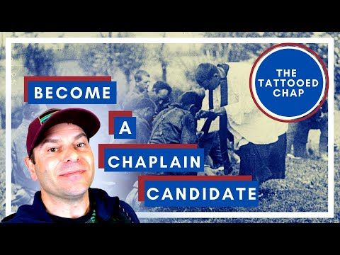 CHAPLAIN 102: ARMY CHAPLAIN CANDIDATE, What Is It & Is It For You? Reviewed By The Tattooed Chap.