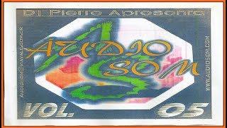Áudio Som Vol. 05 (2003) [DJ Pierre Apresenta - CD, Compilation]