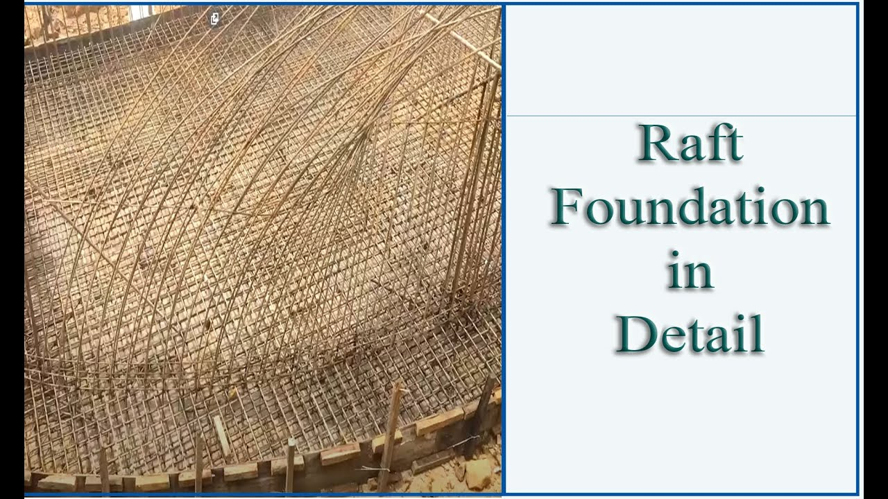 Raft Foundation Reinforcement and Construction In Detail