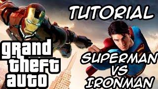 GTA – Superman vs Ironman MOD Tutorial