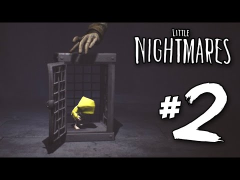 The Nightmare Fuel! - Little Nightmares | Part 2 (Gameplay)