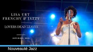 Lovers Dead Leaves LISA URT - Music 2019 Soul Jazz Music - Musique 2019 Nouveauté Chanson Jazz