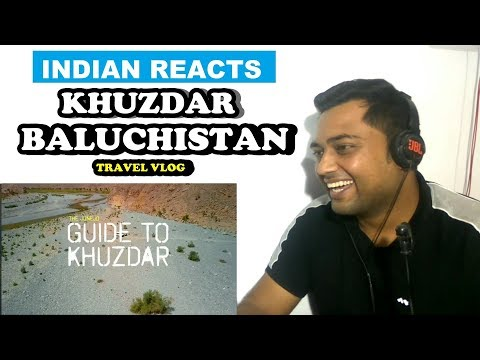 Baluchistan Travel Vlog Reaction | Irfan Junejo | Indian Reactions
