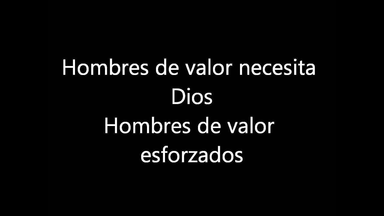 Hombres De Valor Lourdes Toledo Letra Youtube
