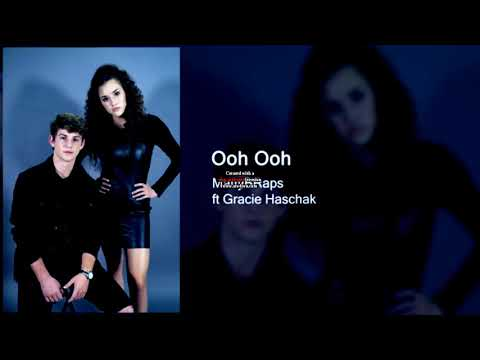 MattyBRaps - Ooh Ooh ft Gracie Haschak (FAST)