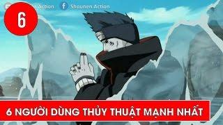 Top 6 người sử dụng thủy độn mạnh nhất trong Naruto - Shounen Action